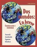Dos mundos en breve Student Edition with Bind-in Passcode, Terrell, Tracy D. and Egasse, Jeanne, 0073213411