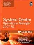 System Center Operations Manager 2007 : Supplement to System Center Operations Manager 2007, Meyler, Kerrie and Fuller, Cameron, 0672333414