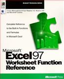 Microsoft Excel Worksheet Function Reference, Microsoft Official Academic Course Staff and Microsoft Press Staff, 1572313412
