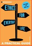 Introducing Ethics for Everyday Life, Dave Robinson, 1848313411