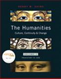 The Humanities : Culture, Continuity, and Change, Volume 1 Reprint (with MyHumanitiesKit Student Access Code Card), Sayre, Henry M., 0205723411