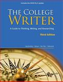 The College Writer 2009 : A Guide to Thinking, Writing, and Researching, VanderMey, Randall and Meyer, Verne, 0495803413