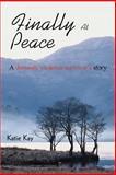 Finally at Peace, Katie Kay, 0595343414
