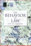 The Behavior of Law : Special Edition, Donald Black, 0857243411