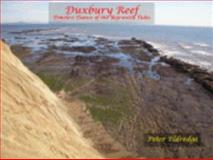 Duxbury Reef : Timeless Dance of the Bejeweled TIdes, Eldredge, Peter, 0979183413