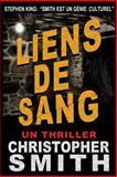 Liens de Sang, Christopher Smith, 1492353418