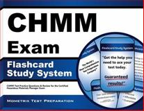 CHMM Exam Flashcard Study System : CHMM Test Practice Questions and Review for the Certified Hazardous Materials Manager Exam, CHMM Exam Secrets Test Prep Team, 1609713419