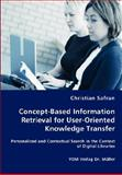 Concept-Based Information Retrieval for User-Oriented Knowledge Transfer, Christian Safran, 3836463415