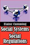 Social Systems and Social Regulations 9780202363417