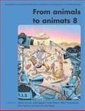 From Animals to Animats 8 : Proceedings of the Eighth International Conference on the Simulation of Adaptive Behavior, , 0262693410