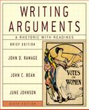 Writing Arguments : A Rhetoric with Readings, Ramage, John D. and Bean, John C., 0321163419
