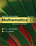 Basic College Mathematics with Early Integers, Bittinger, Marvin L. and Penna, Judith A., 0321613414