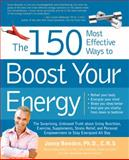 The Most Effective Ways on Earth to Boost Your Energy, Jonny Bowden, 1592333419