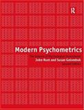 Modern Psychometrics : The Science of Psychological Assessment, Rust, John and Golombok, Susan, 0415203414
