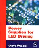 Power Supplies for LED Driving, Winder, Steve, 0750683414