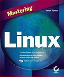 Mastering Linux, Danesh, Arman, 0782123414