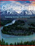 The Changing Earth : Exploring Geology and Evolution, Monroe, James S. and Wicander, Reed, 128573341X