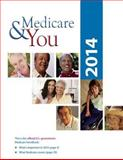 Medicare and You: 2014, U. S. Department of Health And Human Services, 1493563416