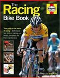 The Racing Bike Book, Steve Thomas, 1844253414