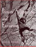 Primate Adaptation and Evolution, Fleagle, John G., 0122603419