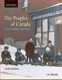 The Peoples of Canada : A Post-Confederation History, Bumsted, J. M., 0195423410