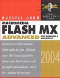 Macromedia Flash MX 2004 Advanced for Windows and Macintosh, Russell Chun and Joe Garraffo, 0321213416