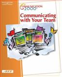 Communication 2000 - Communicating with Your Team, Agency for Instructional Technology, 0538433418