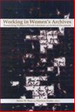 Working in Women's Archives 9780889203419