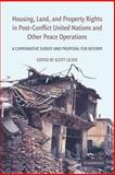 Housing, Land, and Property Rights in Post-Conflict United Nations and Other Peace Operations : A Comparative Survey and Proposal for Reform, , 1107683416