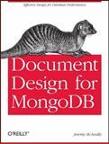 Document Design for MongoDB, McAnally, Jeremy and Nitz, Ryan, 1449303412