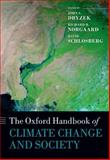 The Oxford Handbook of Climate Change and Society, Dryzek, John S. and Norgaard, Richard B., 0199683425