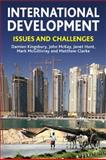 International Development : Issues and Challenges, Kingsbury, Damien and McKay, John, 0230573428