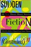 Sudden Fiction (Continued), , 0393313425