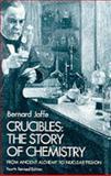 Crucibles, Bernard Jaffe, 0486233421