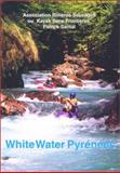 White Water Pyrenees, Patrick Santal, 0897323424