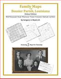 Family Maps of Bossier Parish, Louisiana, Deluxe Edition : With Homesteads, Roads, Waterways, Towns, Cemeteries, Railroads, and More, Boyd, Gregory A., 1420313428