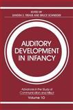 Auditory Development in Infancy, Trehub, Sandra E. and Schneider, Bruce, 1475793421