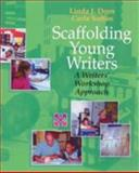 Scaffolding Young Writers : A Writer's Workshop Approach, Dorn, Linda J. and Soffos, Carla, 1571103422