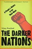 Darker Nations, Vijay Prashad, 1595583424