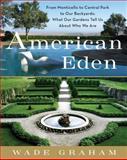 American Eden, Wade Graham, 0061583421