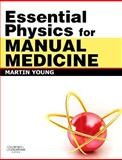 Essential Physics for Manual Medicine, Young, Martin Ferrier, 0443103429