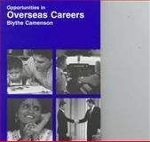 Opportunities in Overseas Careers, Camenson, Blythe, 0844223425