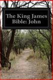 The King James Bible: John, Anonymous, 1499233426