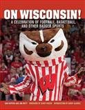 On Wisconsin!, Don Kopriva and Jim Mott, 1613213425