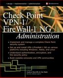 Check Point VPN-1/ FireWall-1 NG Administration, Mason, Andrew and Ratcliffe, Andrew, 0072223421