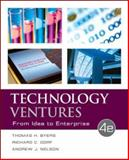 Technology Ventures : From Idea to Enterprise, Byers, Thomas H. and Dorf, Richard C., 0073523429