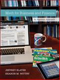 Math for Business and Finance with Connect Plus, Slater, Jeffrey and Wittry, Sharon, 0077723422