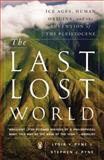 The Last Lost World, Stephen J. Pyne and Lydia V. Pyne, 0143123424