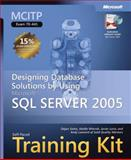 Designing Database Solutions by Using Microsoft® SQL Server 2005 : MCITP Exam 70-441, Sarka, Dejan and Leonard, Andy, 0735623422