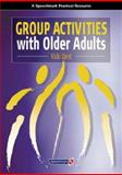 Group Activities with Older Adults, Dent, Vicki, 0863883427